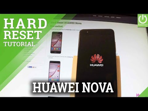 Hard Reset HUAWEI Nova - Restore HUAWEI / Format / Reset Code
