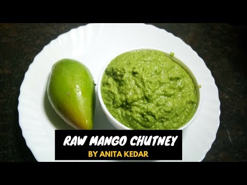 Green Mango Chutney | कैरी चटणी | Recipe By Anita Kedar