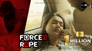 FORCED RAPE - SHORT FILM    Desi Kahani    HOT WEB SERIES   Zero Prime Presents   FULL MOVIE HINDI