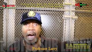 Prof. Larry Talks About The Life & Times He Was A Gangster