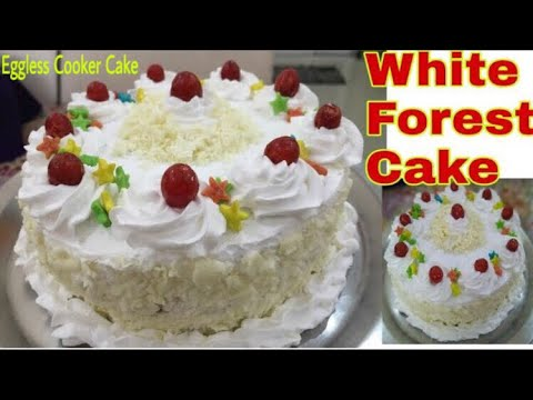 Eggless White Forest Cake Recipe in Cooker. बिना अंडे और ओवेन का व्हाईट फारेस्ट केक।।Without Oven