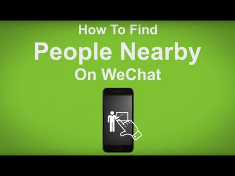 How To Find People Near By On WeChat - WeChat Tip #14