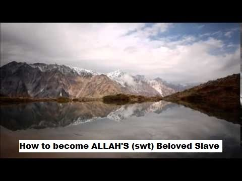 How to become ALLAH'S (swt) Beloved Slave ᴴᴰ ┇Shaykh Sulaiman Khatani┇Beautiful Reminder