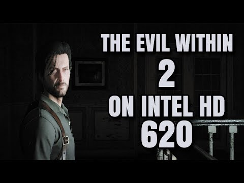 The Evil Within 2 ON Intel HD 620 Graphics Core i5 7200U