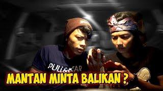 Download PRANK CALL MANTAN !! DULU NGATAIN ALAY, SEKARANG NGAJAK BALIKAN... Video