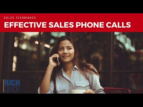 How to Make Effective Sales Phone Calls - Sales Techniques
