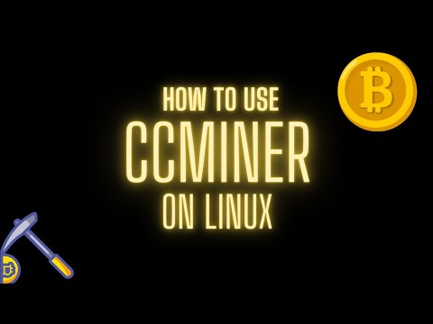 How to compile Ccminer on Linux (this case is mining electroneum) - GPU Mining NVIDIA