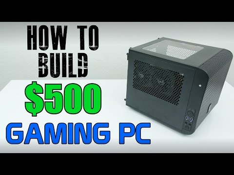 How To Build A $500 Gaming PC w/ Windows 10 Install