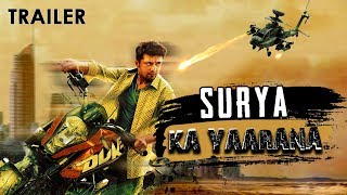 Suriya Ka Yaarana Hindi Dubbed 2018 Upcoming Movie Trailer