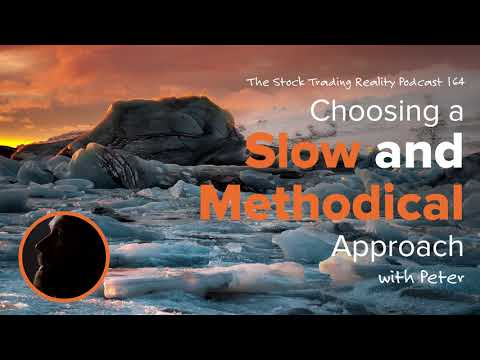 STR 164: Choosing a Slow and Methodical Approach (audio only)