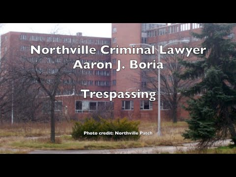 Northville Trespassing Lawyer - Northville lawyer - 35th District Court