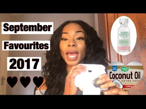 SEPTEMBER FAVOURITES'17 SKIN CARE PRODUCTS