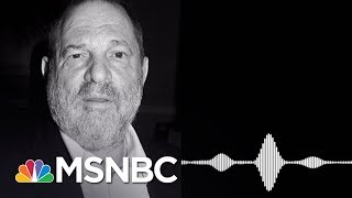 Listen To Excerpt From NYPD Sting Tape With Harvey Weinstein | MSNBC