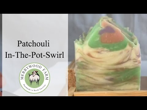 Patchouli 2018 | Making & Cutting Soap | In-The-Pot-Swirl | Merrywood Farm