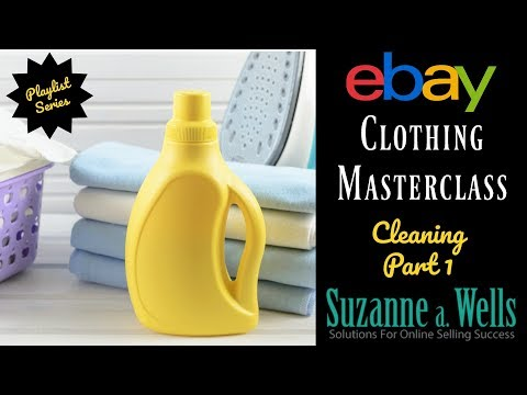 eBay Clothing Masterclass Series - Cleaning and Repair Part 1