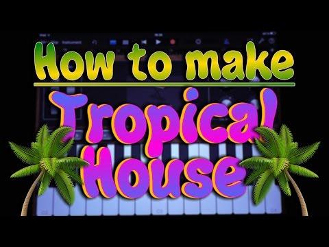 How to make Tropical House in Garageband (iPad & iPhone)