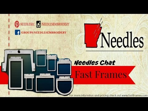What are Fast Frames | Needles Chat | Needles Embroidery