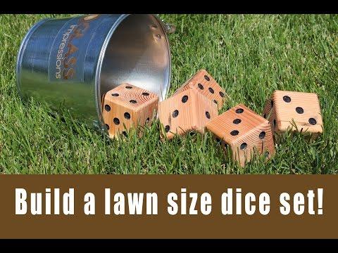Build a set of lawn size dice!
