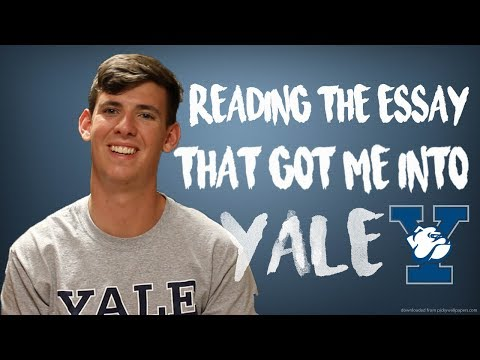 READING MY COMMON APP ESSAY THAT GOT ME INTO YALE!!!