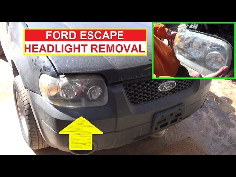 How to Remove and Replace the Headlight on Ford Escape 2001 2002 2003 2004 2005 2006 2007