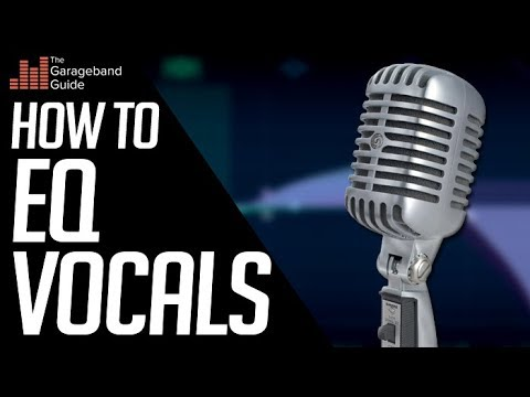 How To EQ Vocals in GarageBand