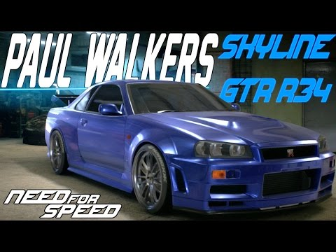 Need For Speed 2015 : PAUL WALKER'S NISSAN SKYLINE GT-R R34 CUSTOMIZATION & DRIFT BUILD