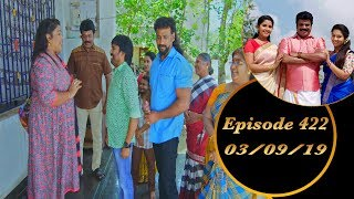 Kalyana Veedu | Tamil Serial | Episode 422 | 03/09/19 | Sun Tv | Thiru Tv