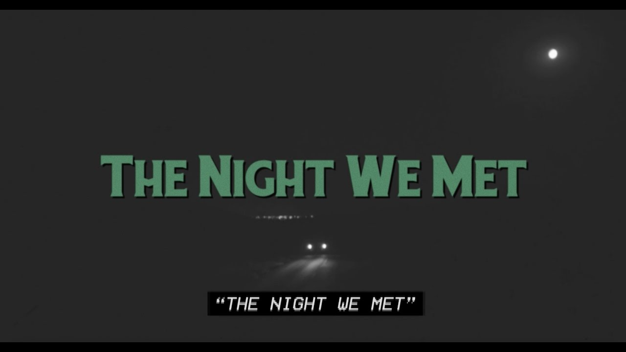 Lord Huron - The Night We Met (Official Lyric Video)