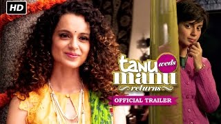 Tanu Weds Manu Returns Official Trailer , Watch Full Movie On Eros Now