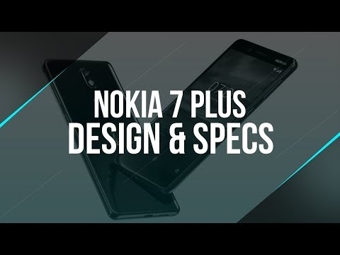 Nokia 7 Plus is COMING SOON - Is it gonna be the BEST MID-RANGE SMARTPHONE?