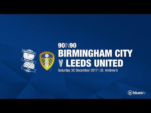 Birmingham City 1 - 0 Leeds United | 90in90
