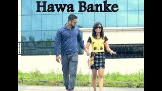 Hawa Banke   Darshan Raval   Nirmaan   Cute Love Story 2019  Love Live