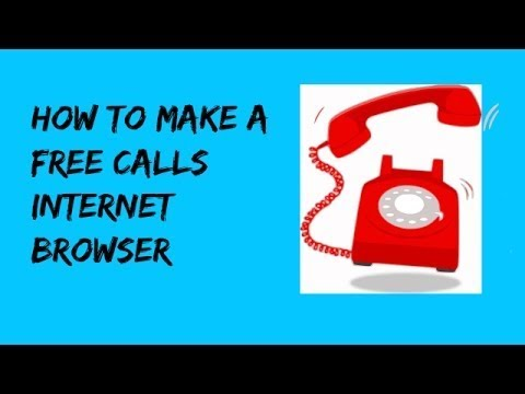 How to make free call with internet !! Make Free Calls To Any Country With Web Browser