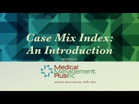 Case Mix Index: An Introduction