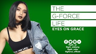 THE G-FORCE LIFE : Eyes On Grace
