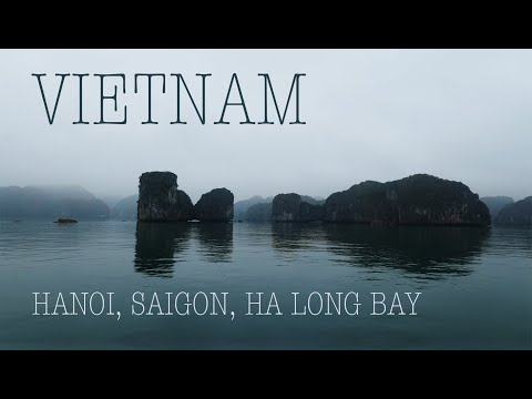 VIETNAM: Hanoi, Saigon, Ha Long Bay