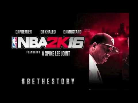 Dj Premier - Hold The City Down (Full Version) | NBA 2K16