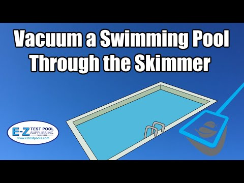 How To Manually Vacuum a Swimming Pool through the Skimmer