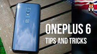 OnePlus 6 - Best Tips and Tricks [Oxygen OS 5.1]