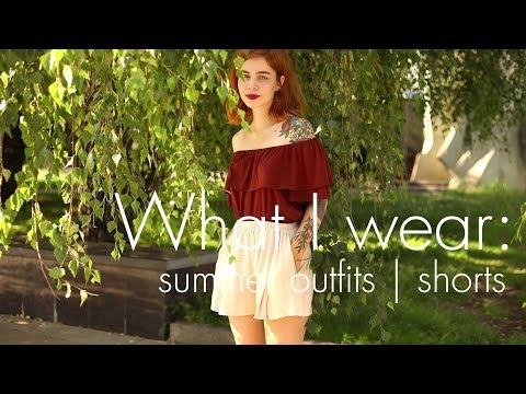 What I wear: shorts | Что я носила летом