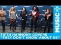 Fifth Harmony They Don T Know About Us One Direction Cover L