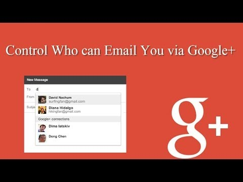 How to Control Who Can Email You via Google+