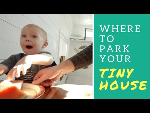Tiny House Parking Hacks: Exploring off grid, residential and rv parking options with our tiny house