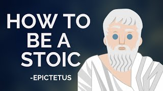 Epictetus - How To Be A Stoic (Stoicism)