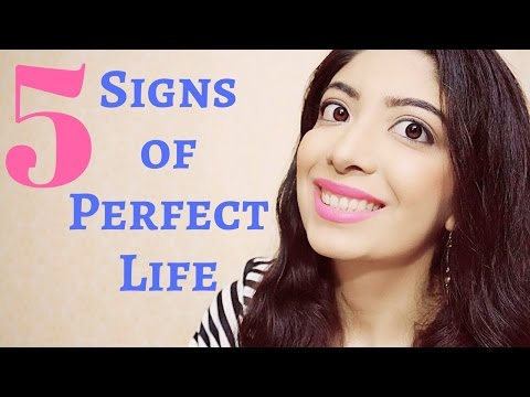 5 Signs of Perfect Life   What makes Life Perfect & Be Happy   Self Help Motivational talk