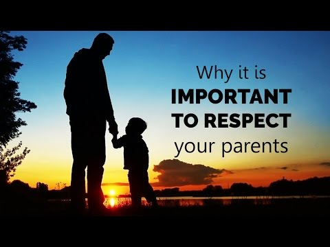 Why it is important to respect your parents | spiritual enlightenment