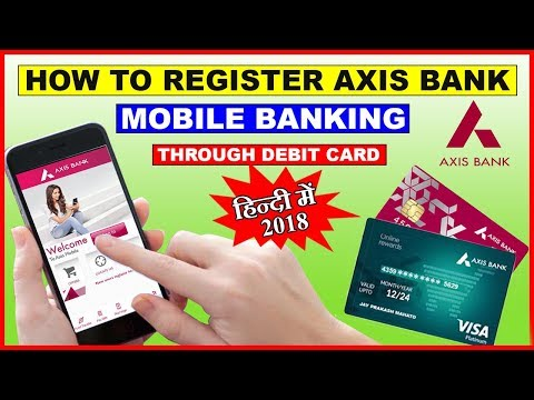 How to Register Axis Bank Mobile Banking Through ATM\Debit Card | 2018