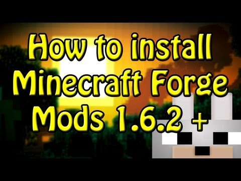 SCMowns - How to install Minecraft Forge Mods 1.6.2 + (EASY AND SIMPLE!) (Windows)