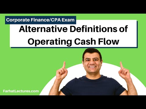 Alternative Definitions of Operating Cash Flow| Corporate Finance| CPA Exam BEC|CMA Exam | Chp10 p 5