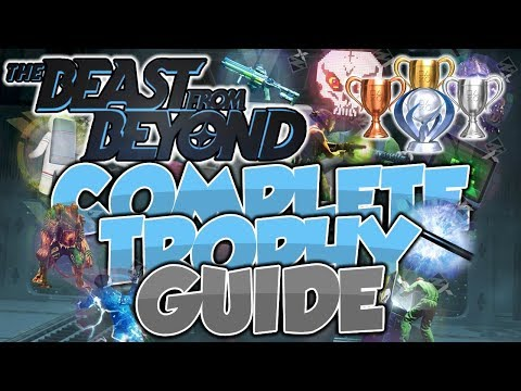 100% Completion Trophy Guide | The Beast From Beyond | DLC 4